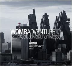 WOMB ADVENTURE '10